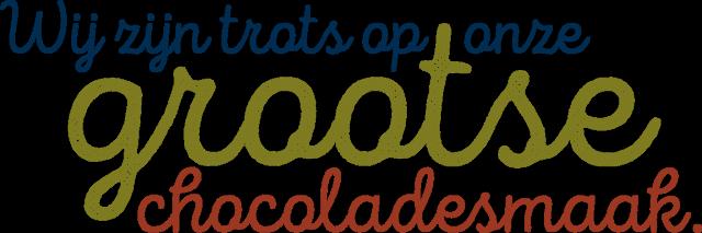 Wij zijn trots op onze grootse chocoladesmaak
